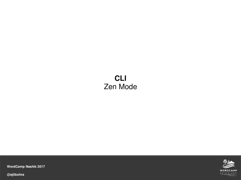 WordCamp Nashik 2017 @ajitbohra CLI Zen Mode