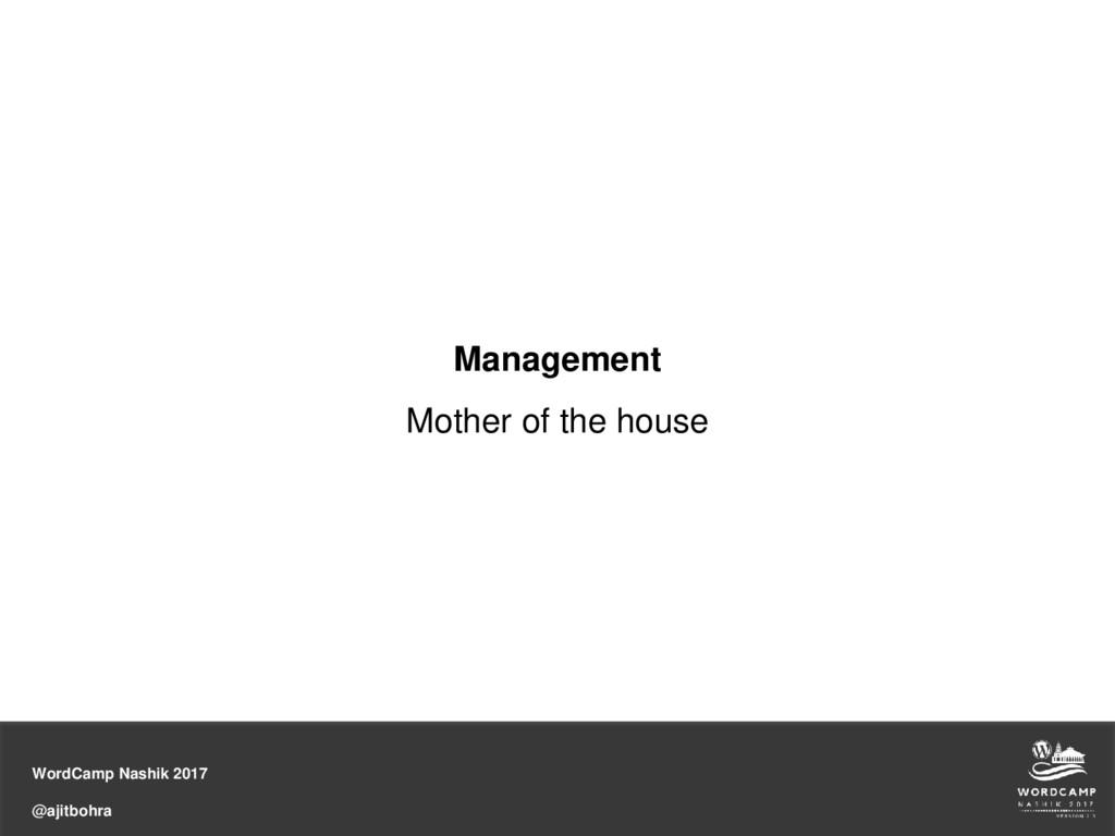 WordCamp Nashik 2017 @ajitbohra Management Moth...