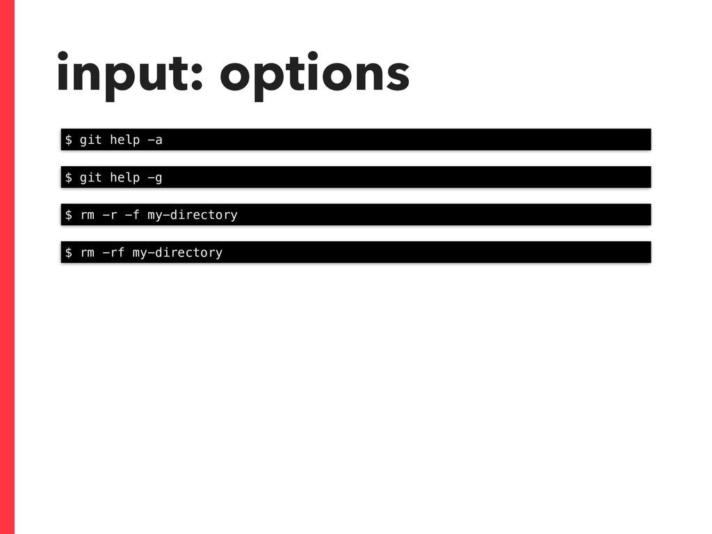 input: options $ git help -a $ git help -g $ rm...
