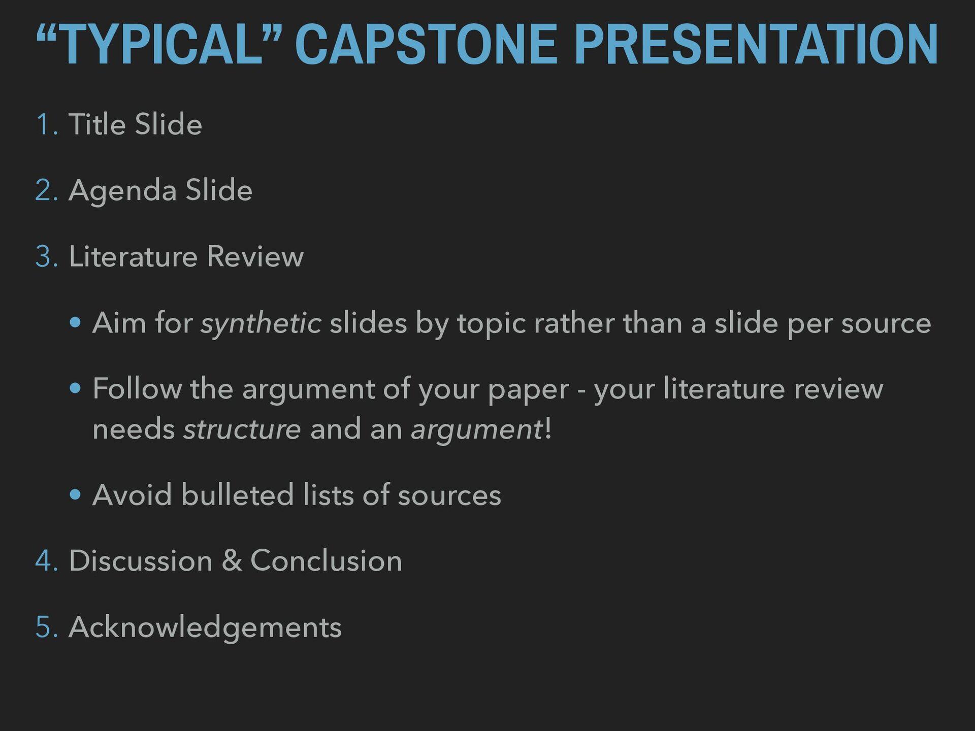 """TYPICAL"" CAPSTONE PRESENTATION 1. Title Slide ..."