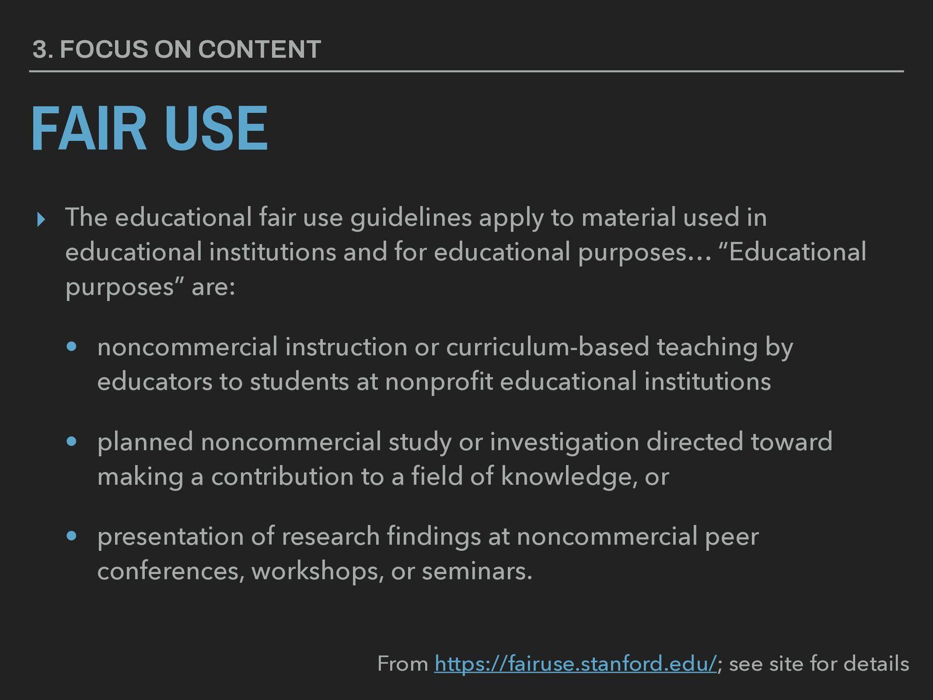 FAIR USE ▸ The educational fair use guidelines ...