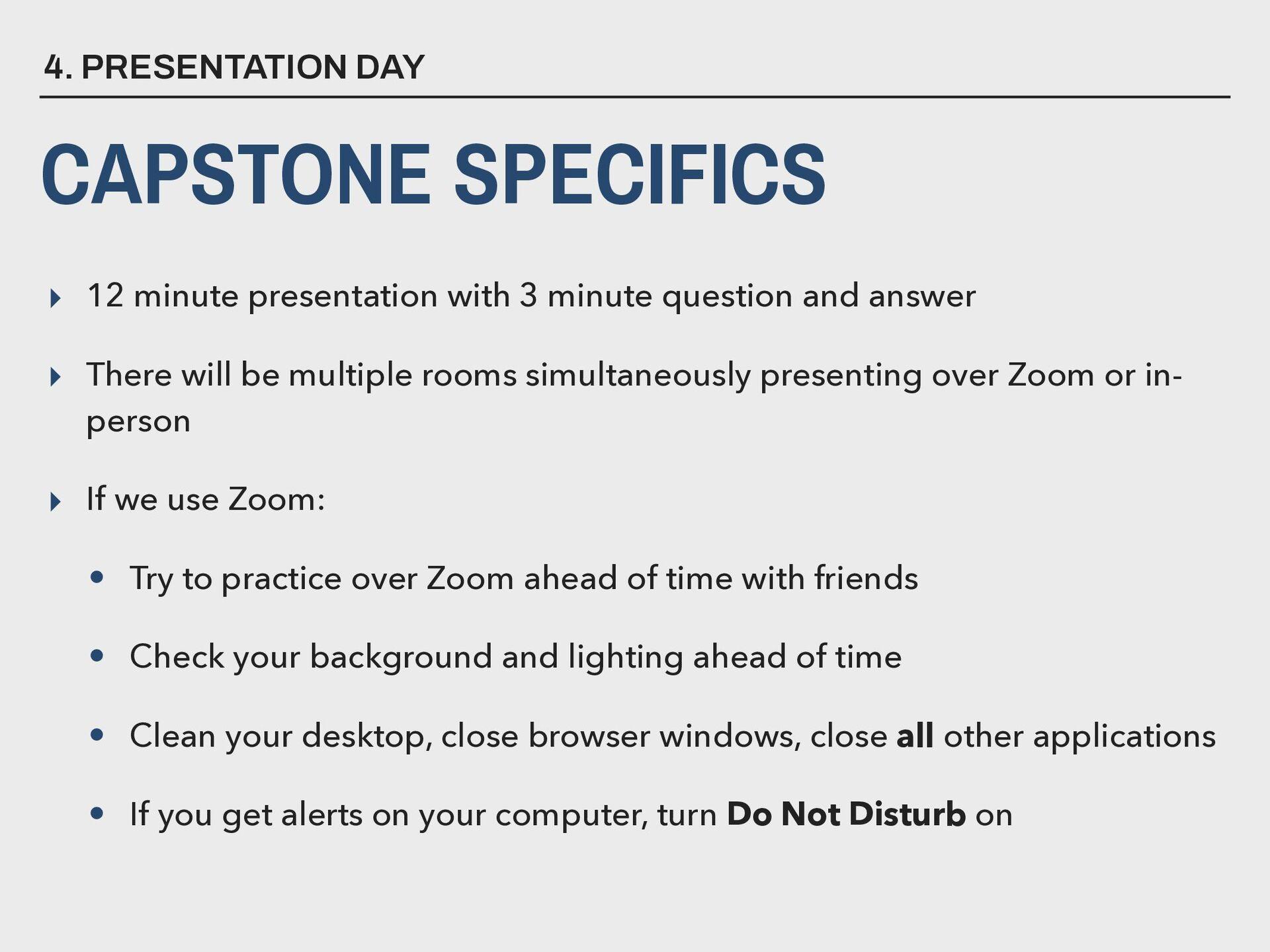 4. PRESENTATION DAY CAPSTONE SPECIFICS ▸ 12 min...