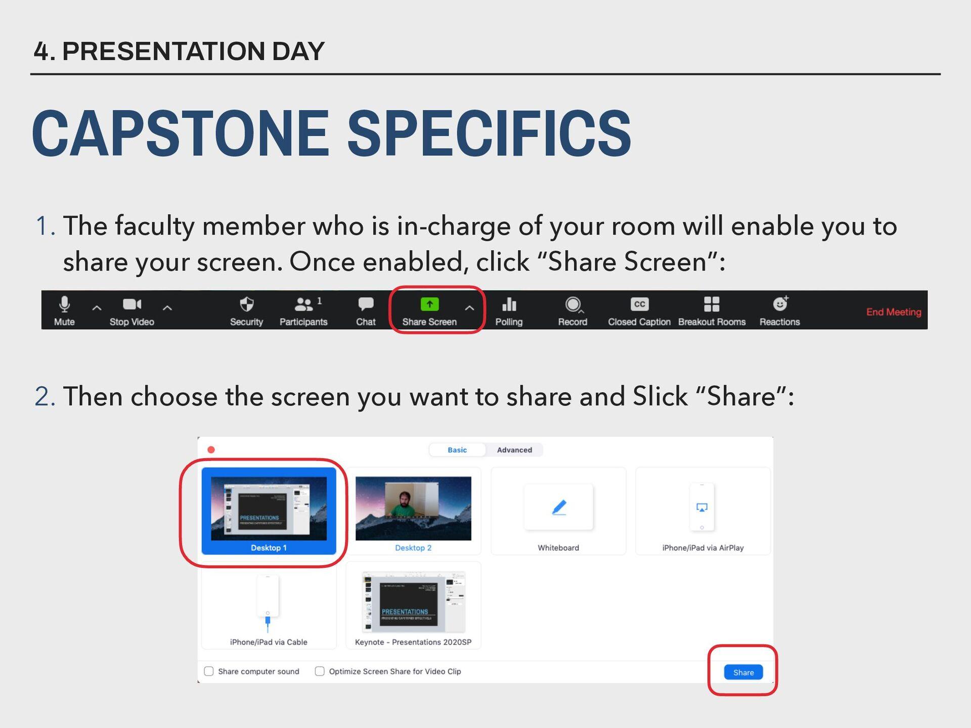 4. PRESENTATION DAY CAPSTONE SPECIFICS 1. The f...