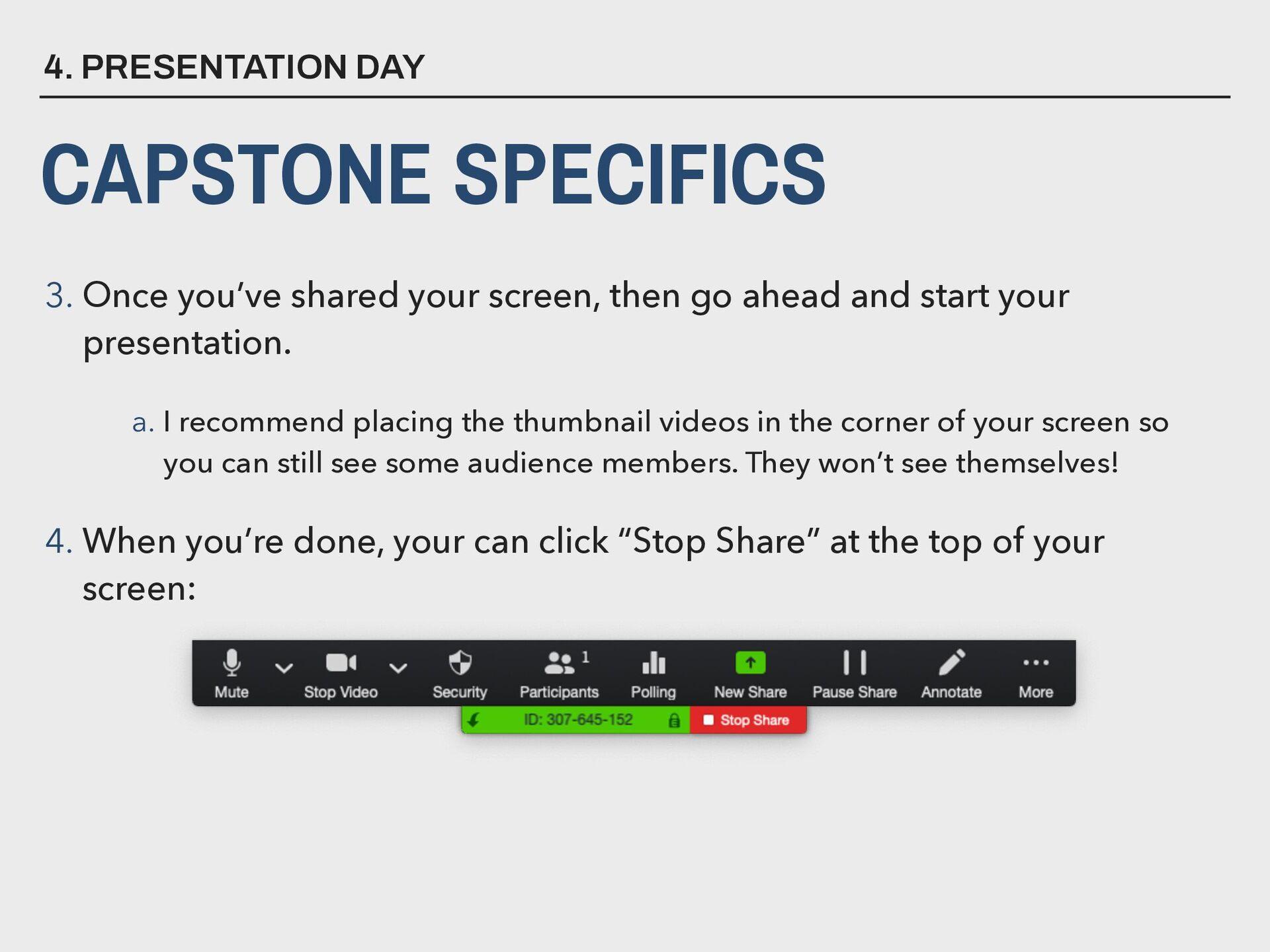 4. PRESENTATION DAY CAPSTONE SPECIFICS 3. Once ...