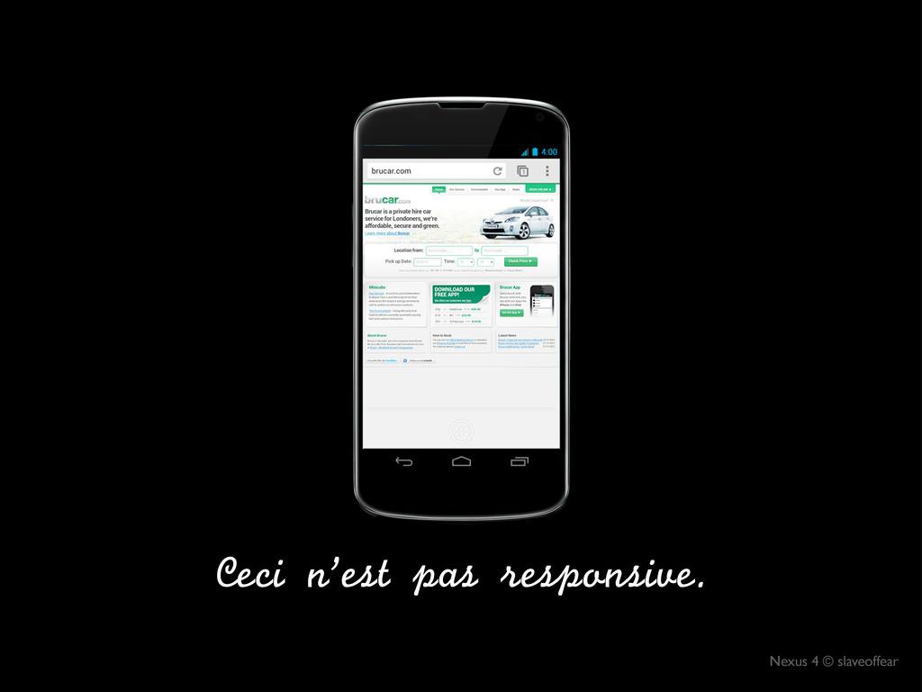 Nexus 4 © slaveoffear Ceci n'est pas respons...