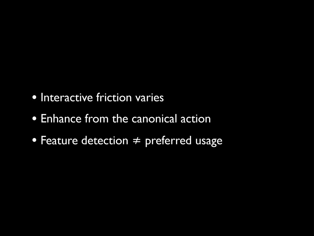• Interactive friction varies • Enhance from th...