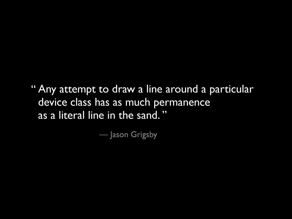 Any attempt to draw a line around a particular ...