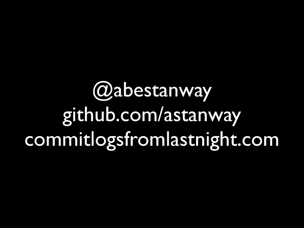 @abestanway github.com/astanway commitlogsfroml...