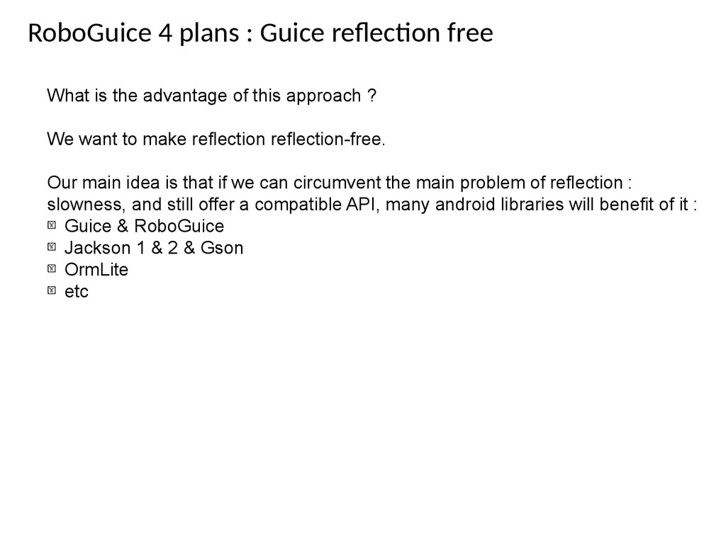 RoboGuice 4 plans : Guice refecton free What is...