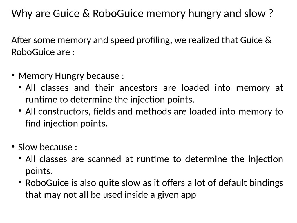 Why are Guice & RoboGuice memory hungry and slo...