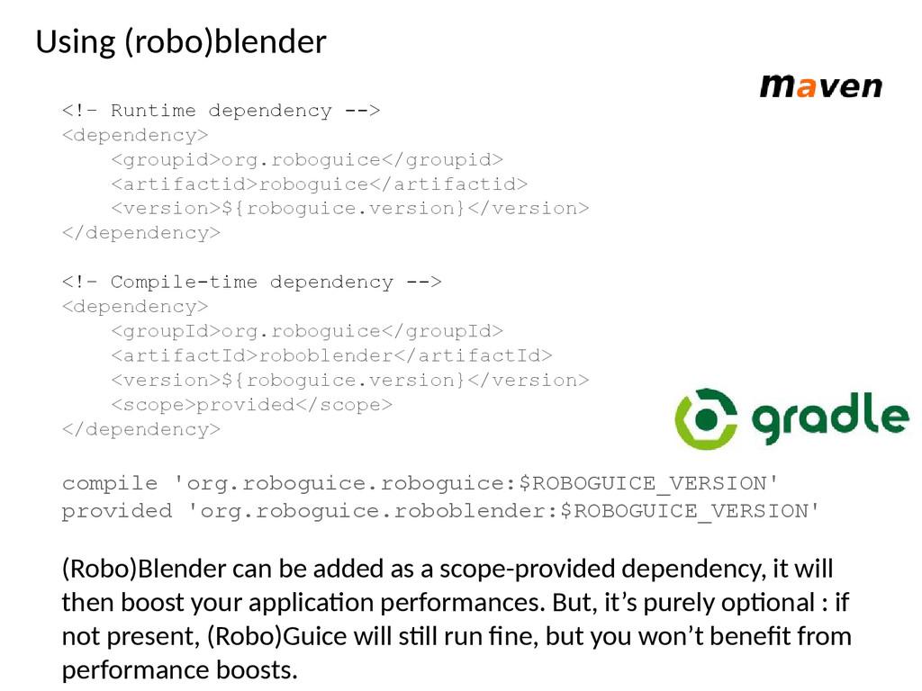 Using (robo)blender <!– Runtime dependency --> ...