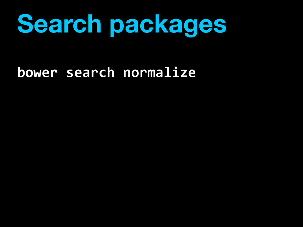 Search packages bower  search  normalize