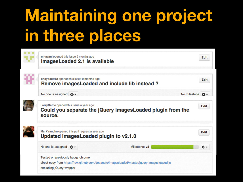 Maintaining one project in three places