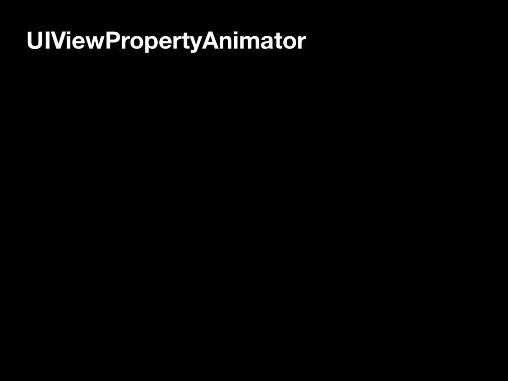 UIViewPropertyAnimator