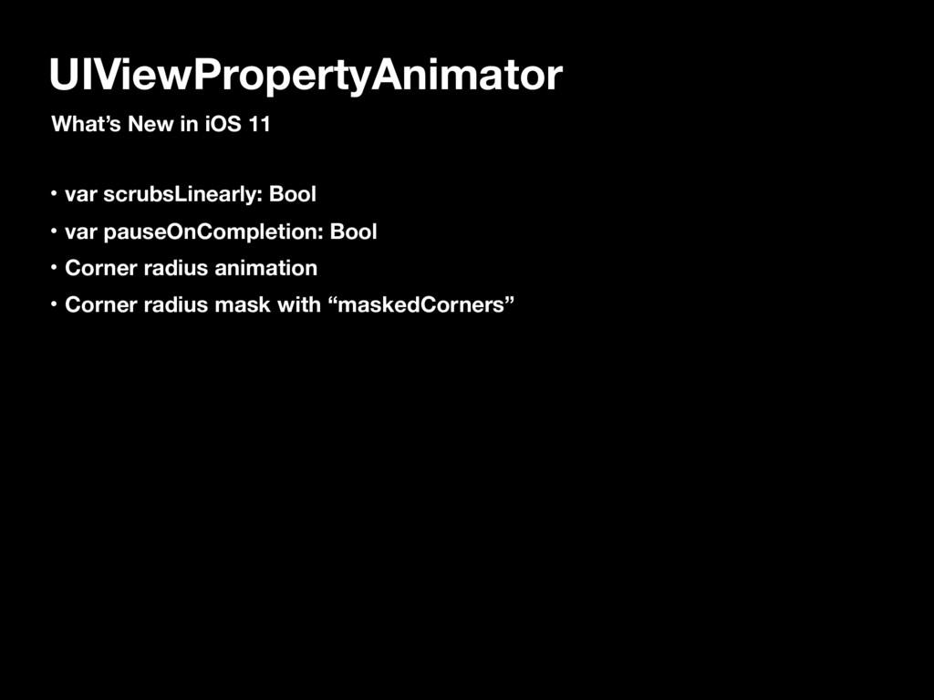 UIViewPropertyAnimator What's New in iOS 11 ɾva...