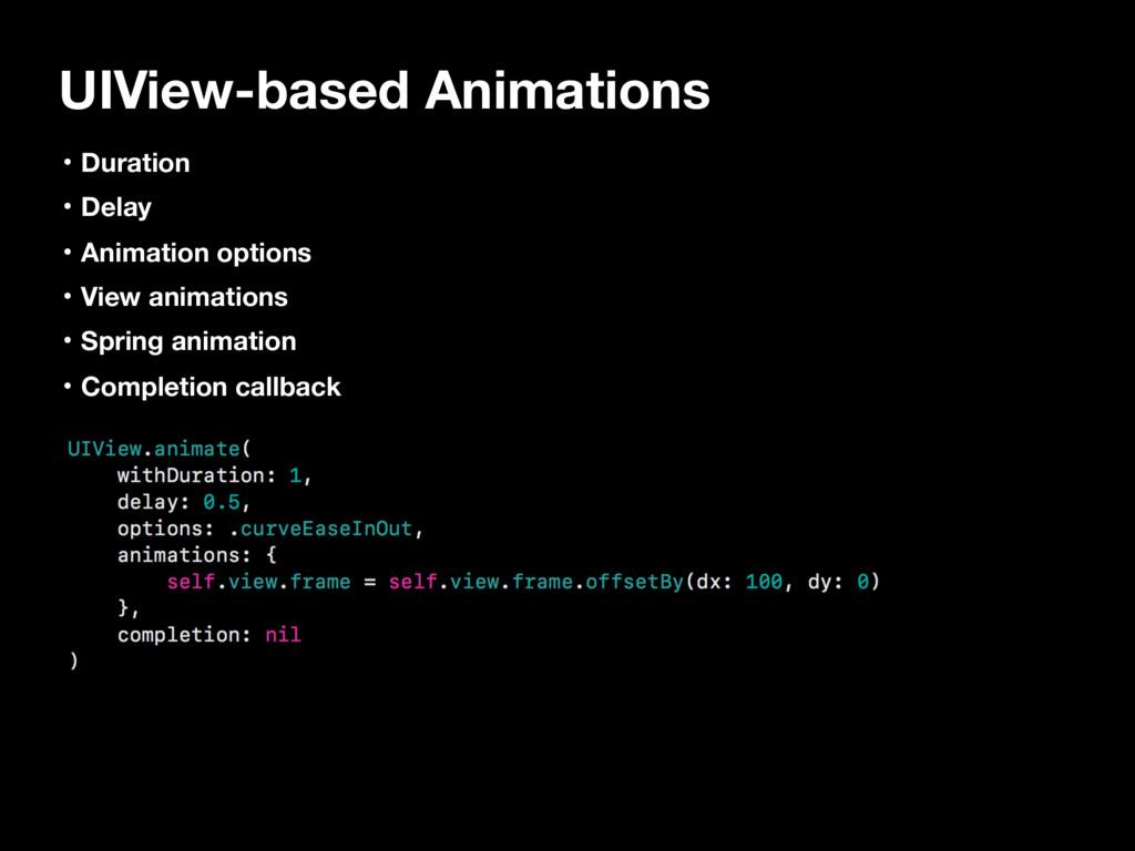 UIView-based Animations ɾDuration ɾDelay ɾAnima...