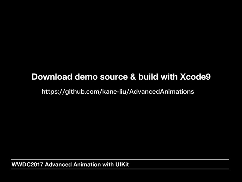 Download demo source & build with Xcode9 IUUQT...