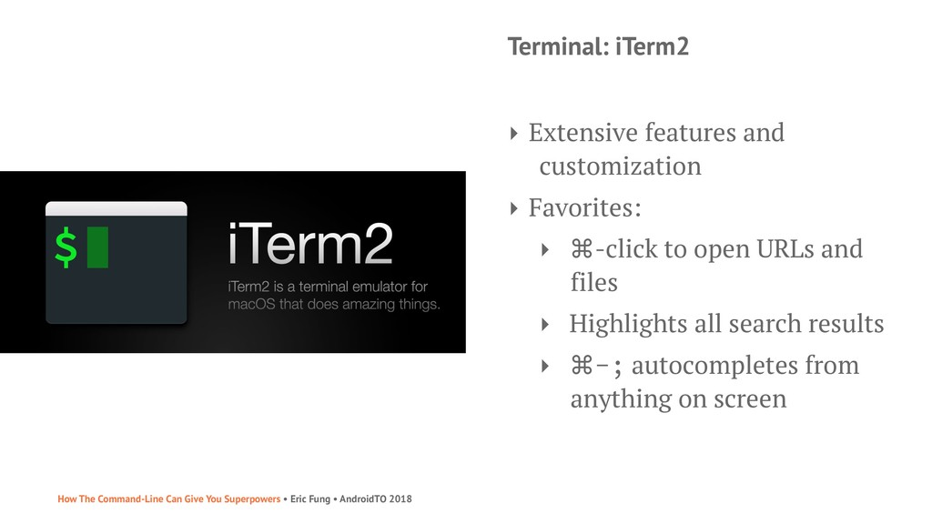 Terminal: iTerm2 ‣ Extensive features and custo...