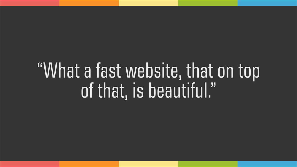 """What a fast website, that on top of that, is b..."