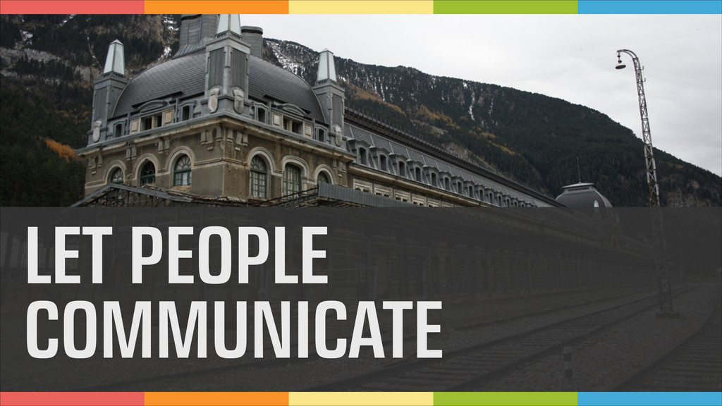 LET PEOPLE COMMUNICATE