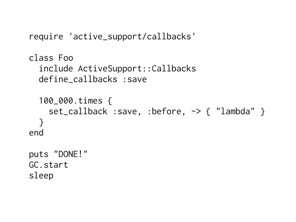 require 'active_support/callbacks' class Foo in...