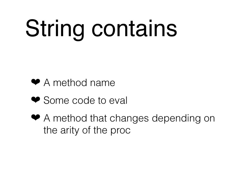 String contains ❤ A method name ❤ Some code to ...