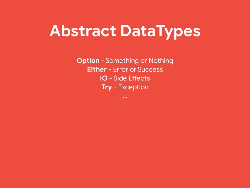 Abstract DataTypes Option - Something or Nothin...