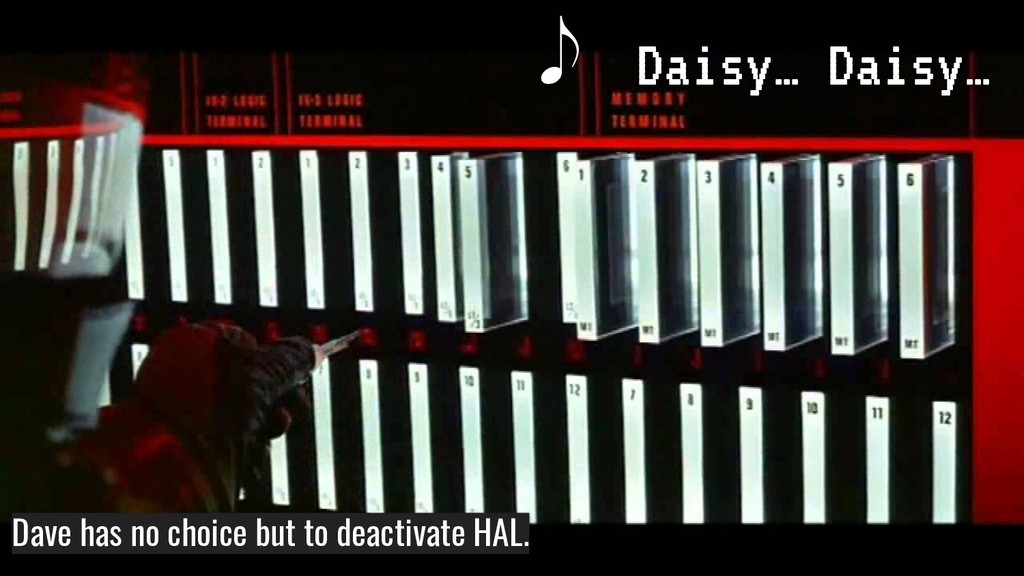Dave has no choice but to deactivate HAL.  Dais...