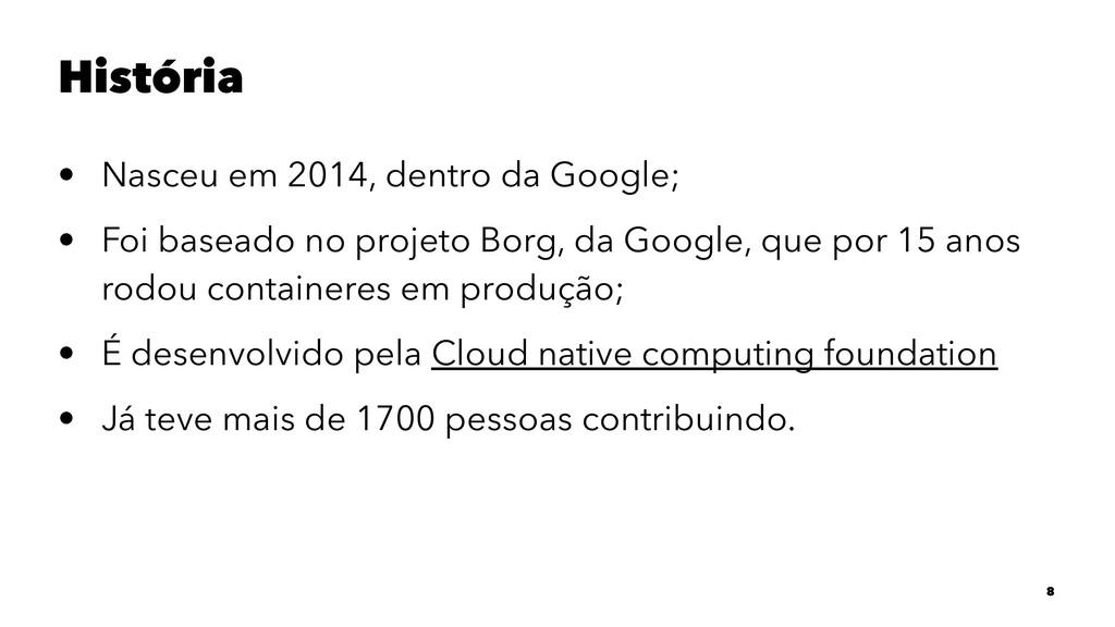 História • Nasceu em 2014, dentro da Google; • ...