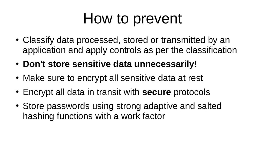 How to prevent ● Classify data processed, store...