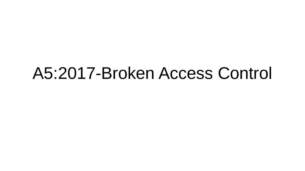 A5:2017-Broken Access Control