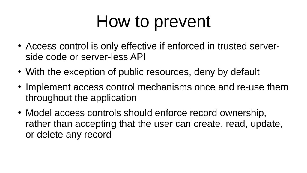 How to prevent ● Access control is only effecti...