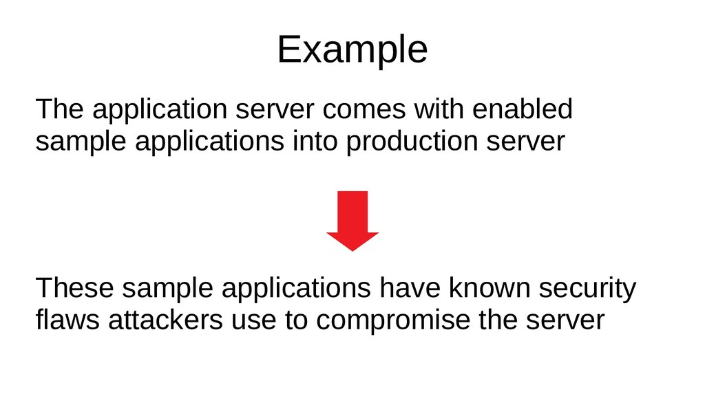 Example The application server comes with enabl...