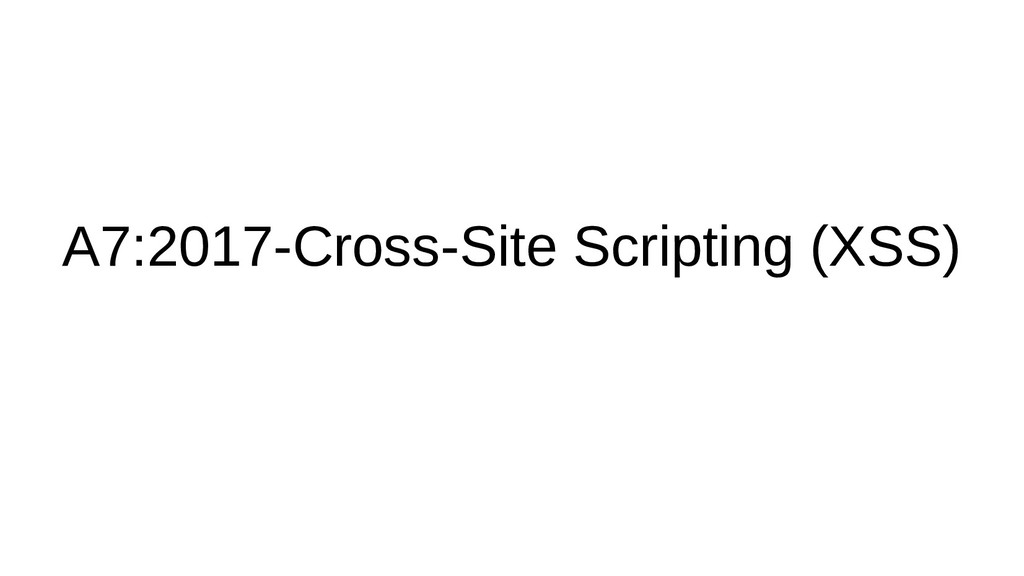 A7:2017-Cross-Site Scripting (XSS)