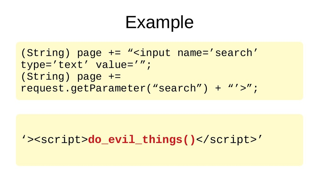 "Example (String) page += ""<input name='search' ..."