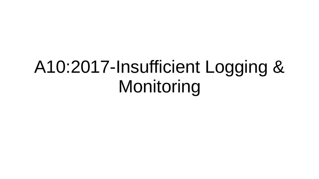 A10:2017-Insufficient Logging & Monitoring