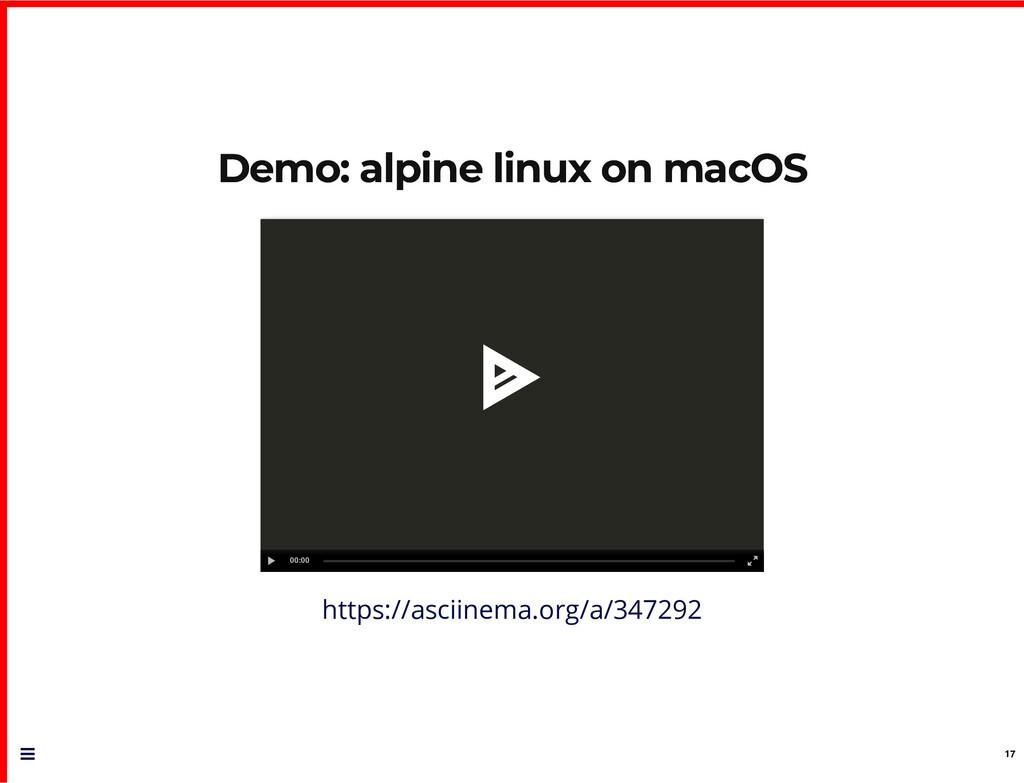 Demo: alpine linux on macOS Demo: alpine linux ...