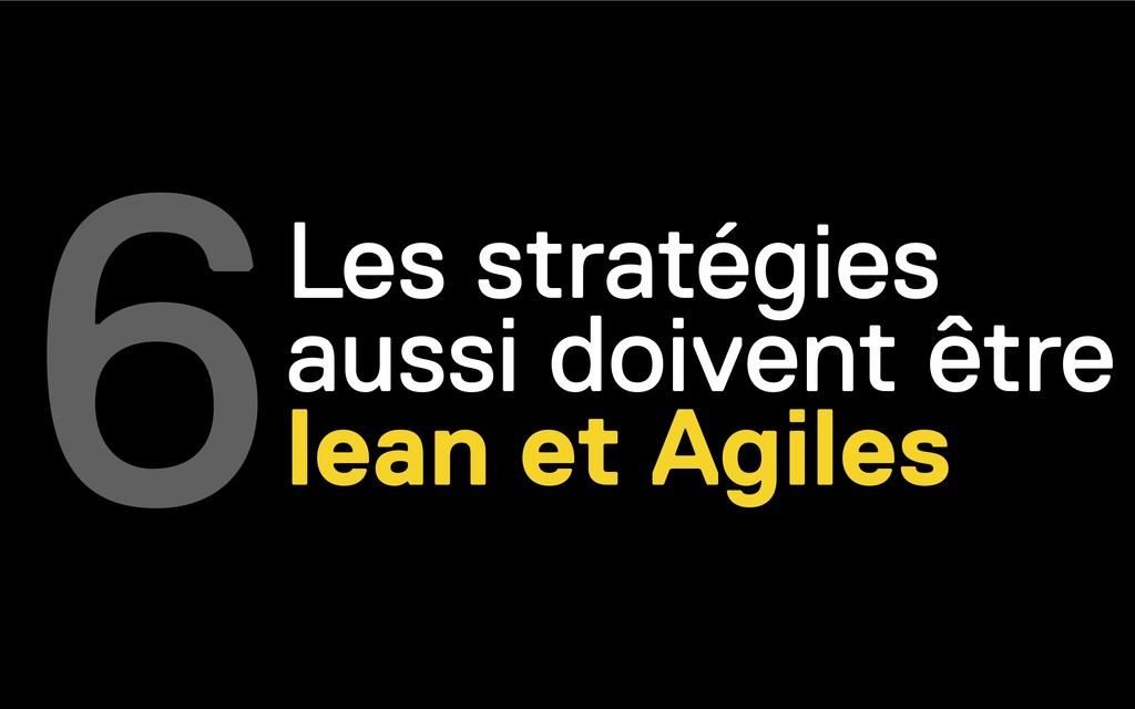 Les stratégies aussi doivent être lean et Agile...