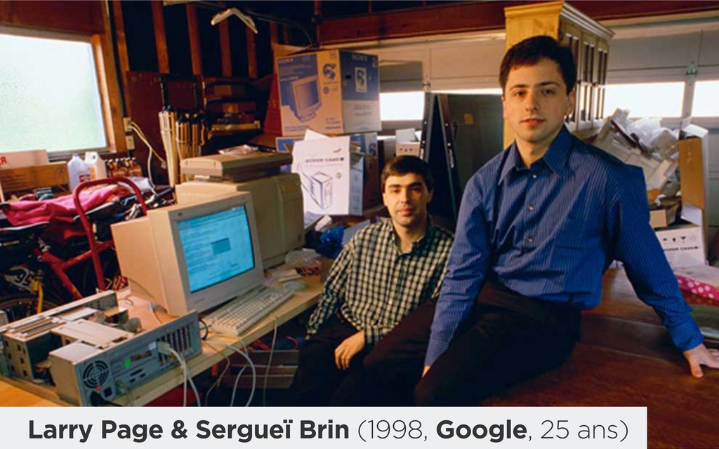 Larry Page & Sergueï Brin (1998, Google, 25 ans)