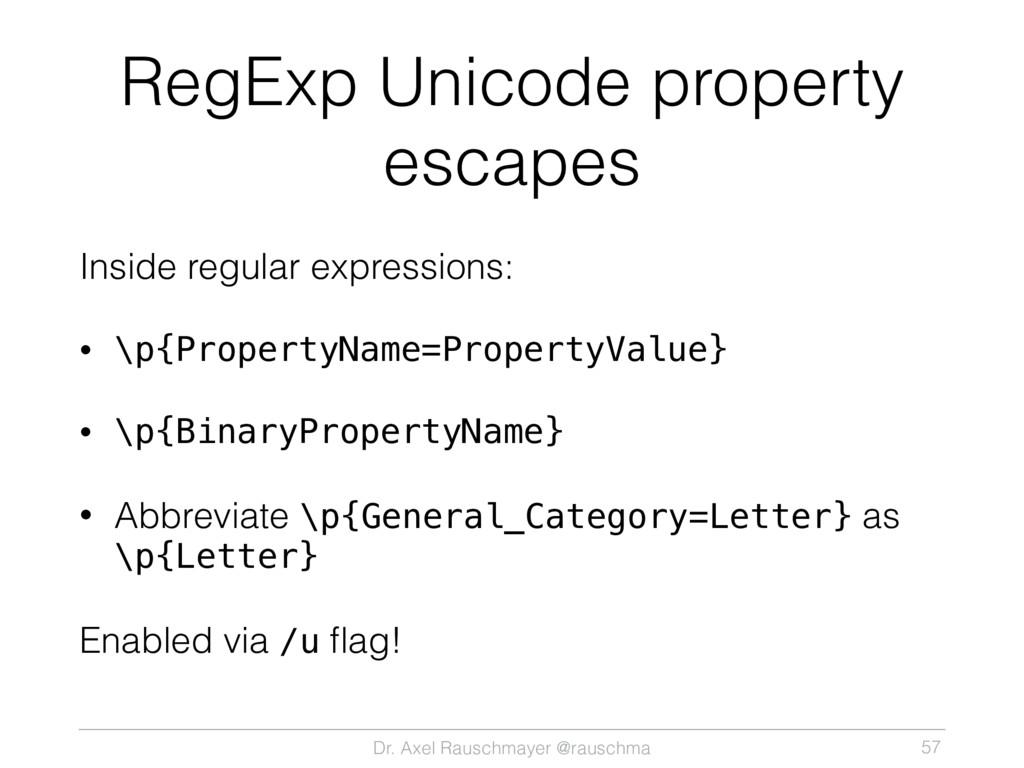 Dr. Axel Rauschmayer @rauschma RegExp Unicode p...