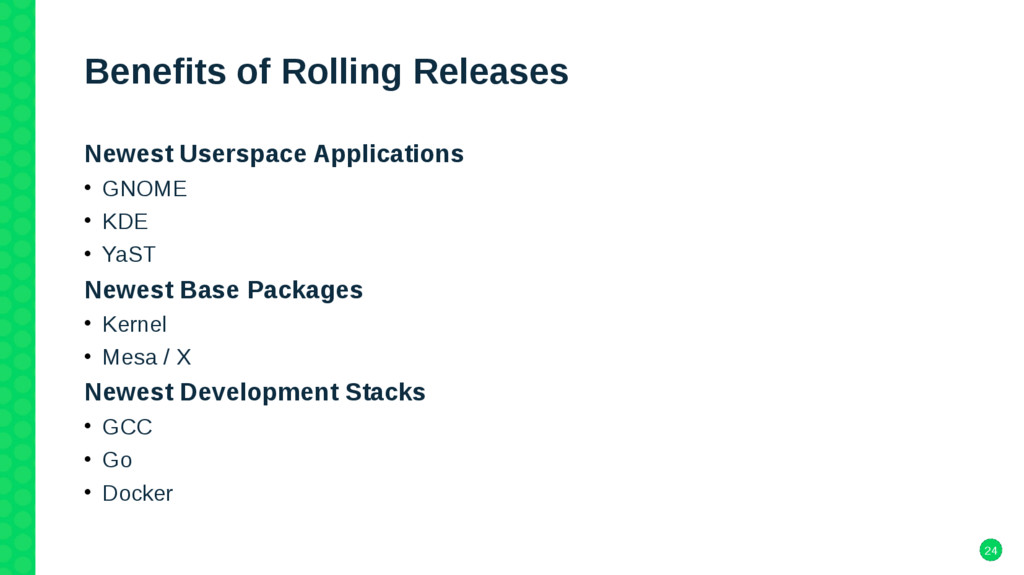 24 Benefits of Rolling Releases Newest Userspac...