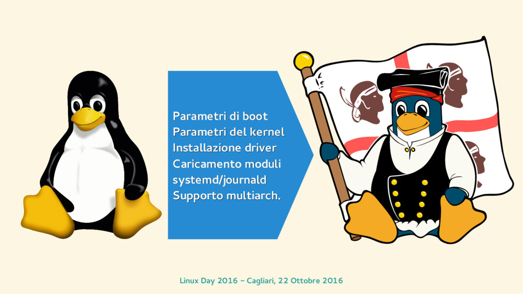 Linux Day 2016 - Cagliari, 22 Ottobre 2016 Para...