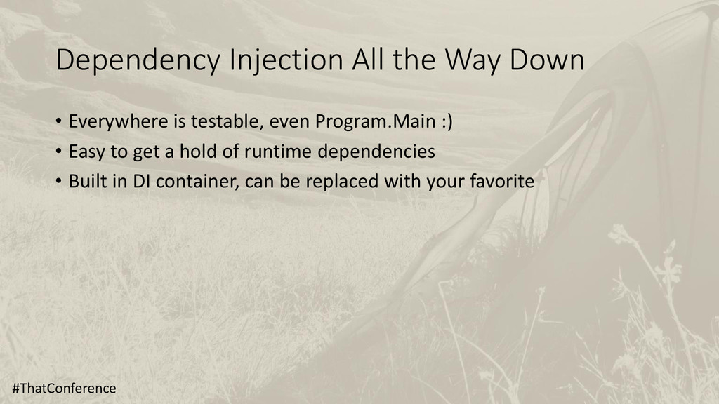 Dependency Injection All the Way Down • Everywh...