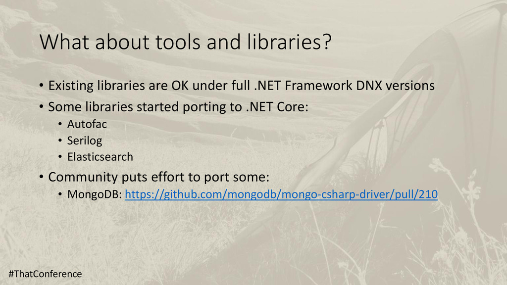 What about tools and libraries? • Existing libr...