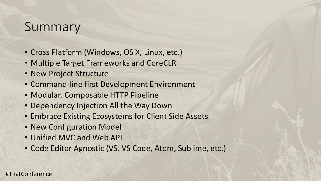 Summary • Cross Platform (Windows, OS X, Linux,...