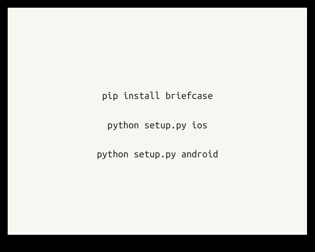pip install briefcase python setup.py ios pytho...