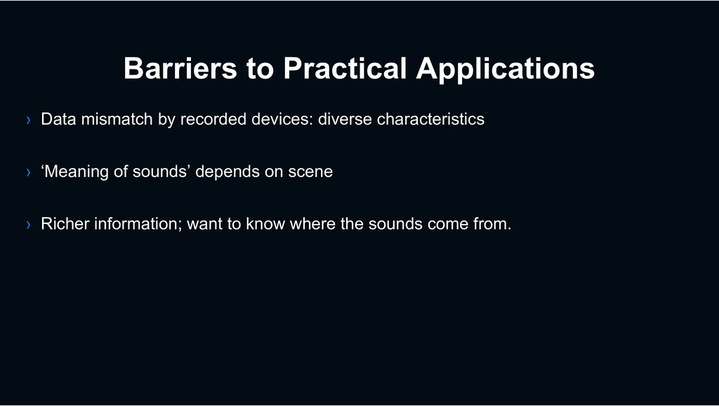 Barriers to Practical Applications › Data misma...
