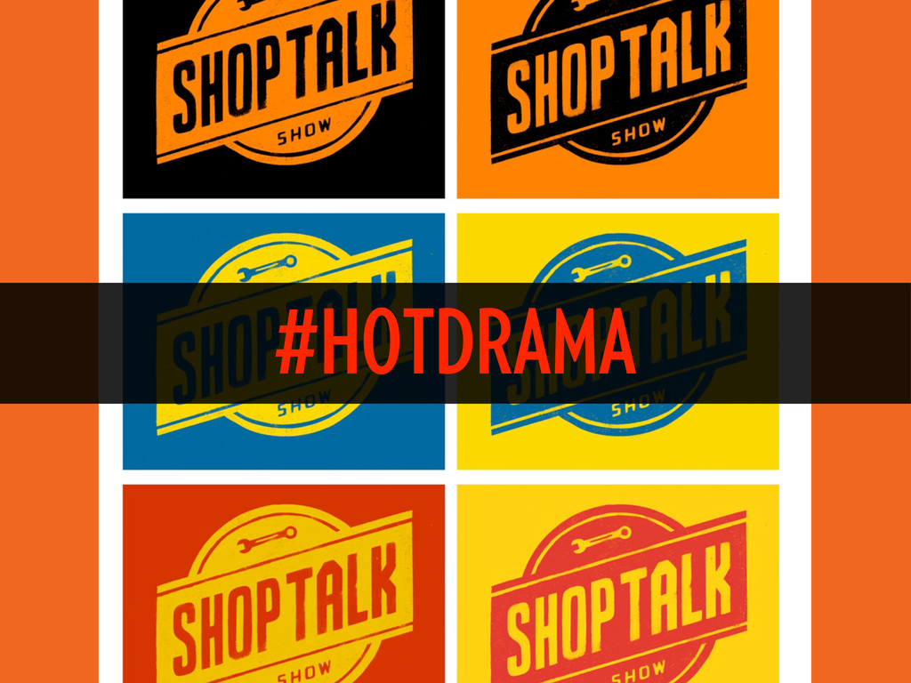 #HOTDRAMA