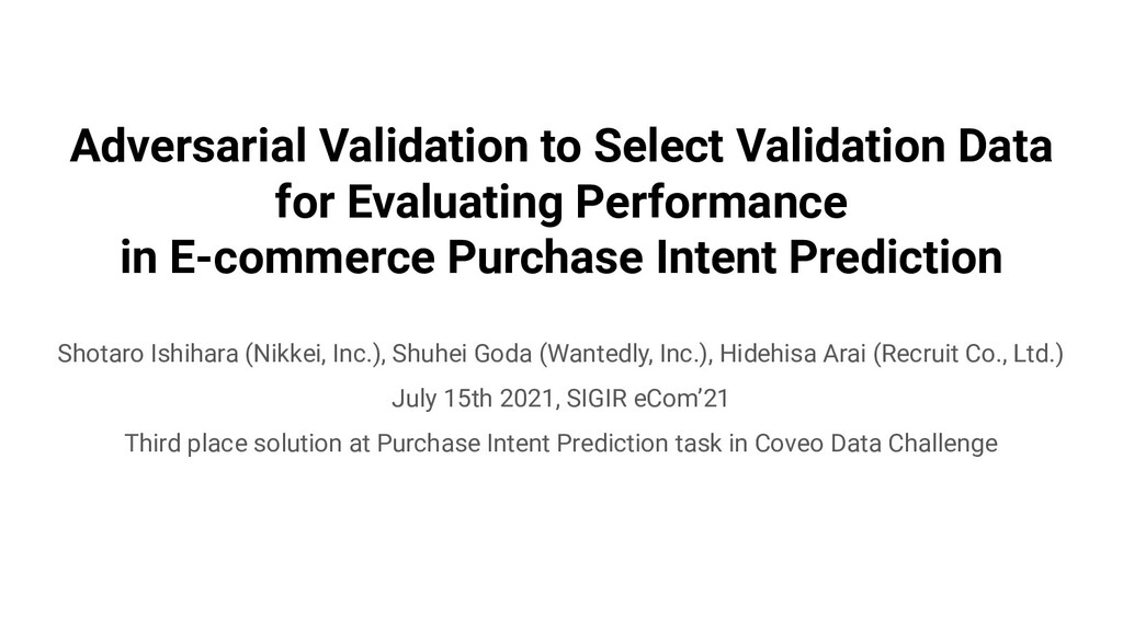 Adversarial Validation to Select Validation Dat...