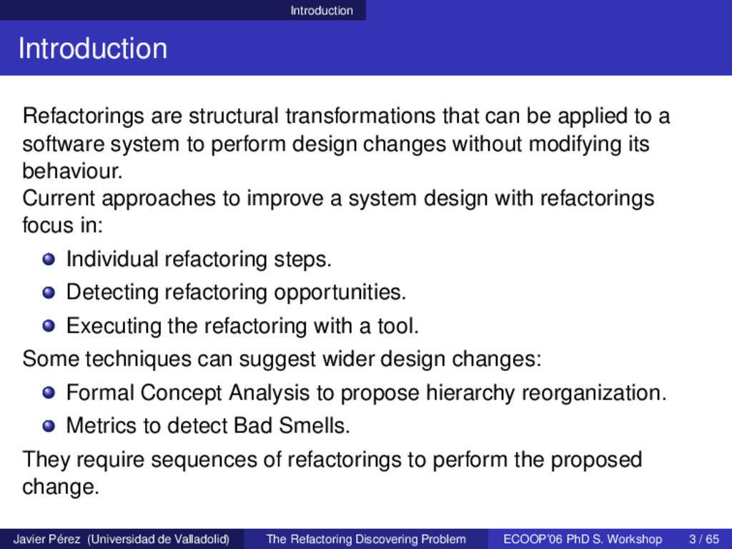 Introduction Introduction Refactorings are stru...